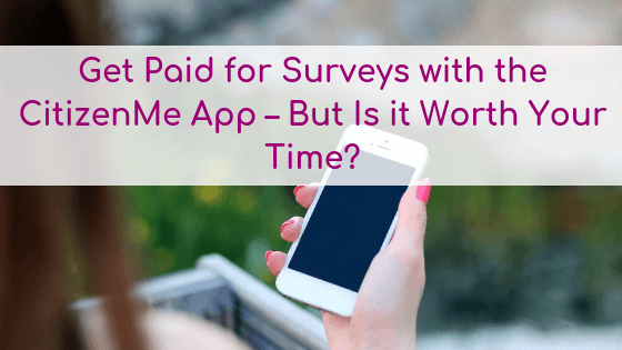 CitizenMe Survey App Review