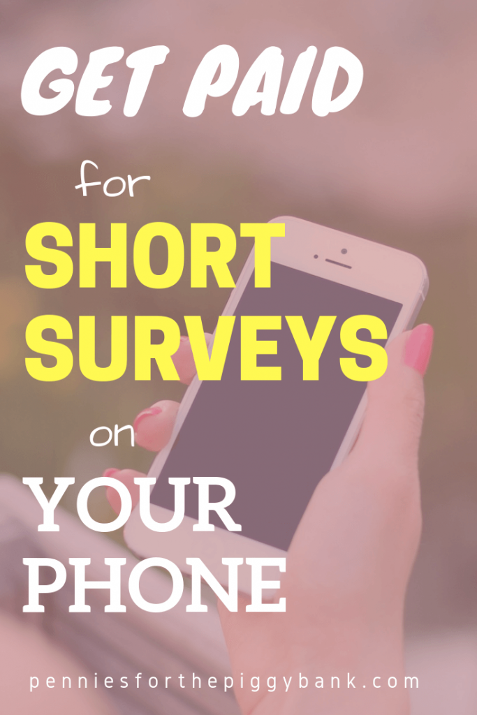 Get Paid for Short Surveys on your Phone
