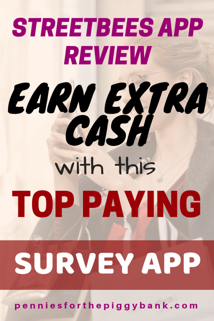 Streetbees App Review: Earn Extra Cash on Your Mobile Phone with this Top Paying Survey App.