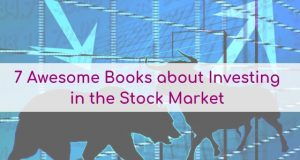 7 Awesome Books about Investing in the Stock Market