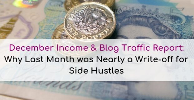 December 2018 Income & Blog Traffic Report: Why last month was nearly a complete write-off for side hustling.