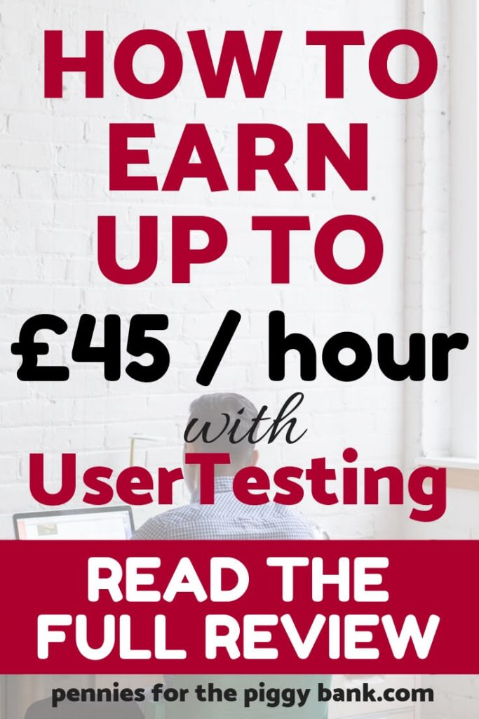 How to Earn up to £45 per hour with UserTesting - Full Review