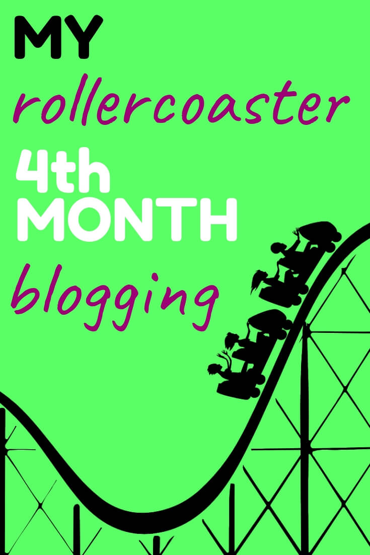 My Rollercoaster 4th Month Blogging