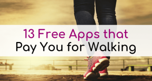 13 Free Apps That Pay You for Walking