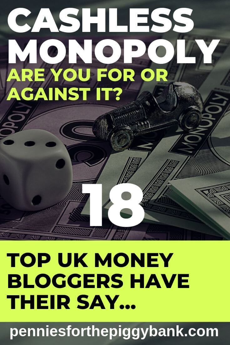 Cashless Monopoly - Are you for or against it_ 18 UK Money Bloggers Have Their Say...