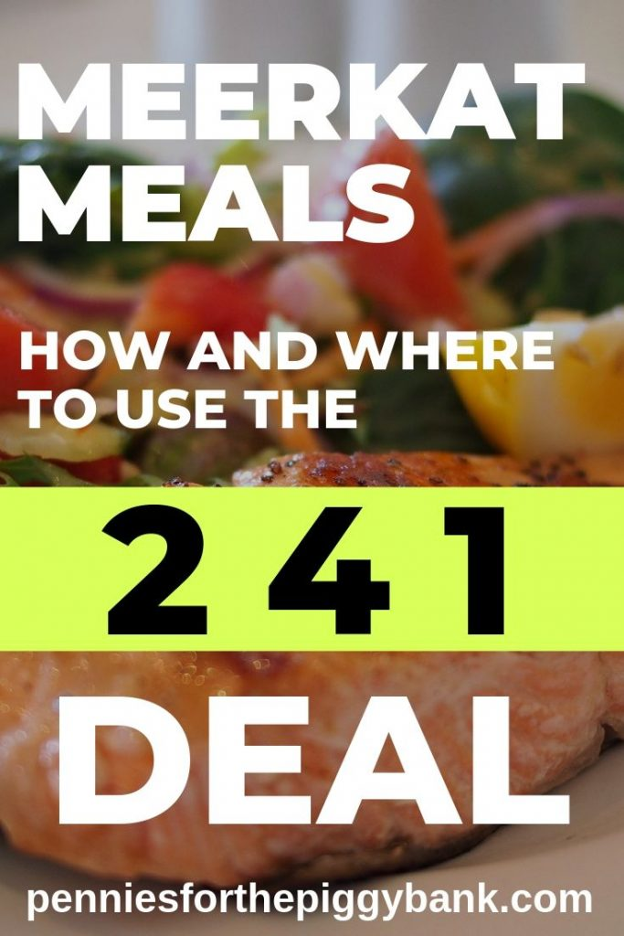 Meerkat Meals_ How and Where to Use the 2 for 1 Deal