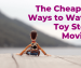The Cheapest Ways to Watch Toy Story Movies