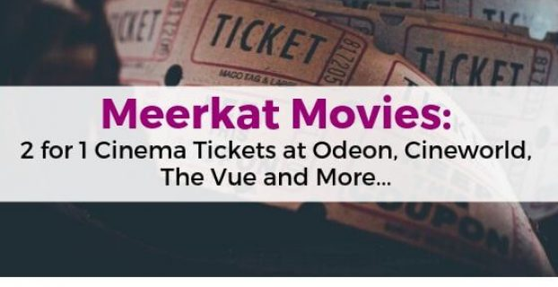 Meerkat Movies_ 2 for 1 Cinema Tickets at Odeon, Cineworld, The Vue and More...