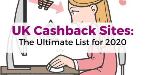 UK Cashback Sites_ The Ultimate List for 2020
