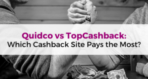 Quidco vs TopCashback_ Which Cashback Skite Pays the Most